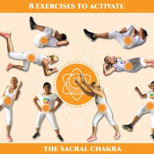 8 exercises to activate the sacral chakra